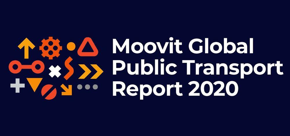 Moovit 2020 Global Public Transport Report
