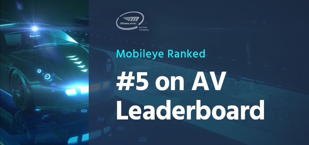 Mobileye Ranked #5 on AV Leaderboard